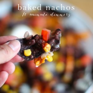 Quick & Easy 10 Minute Dinner Recipe for Back to School | baked nachos