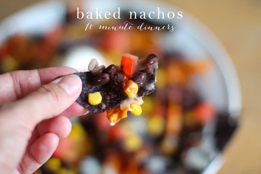 Baked Nachos 10 Minute Dinners Julie Blanner