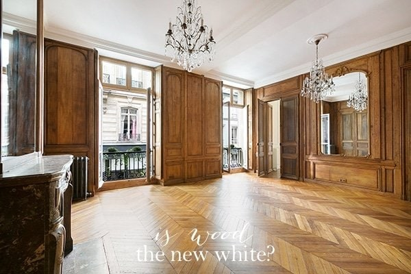 Is wood the new white? Do you think the white trend will end?