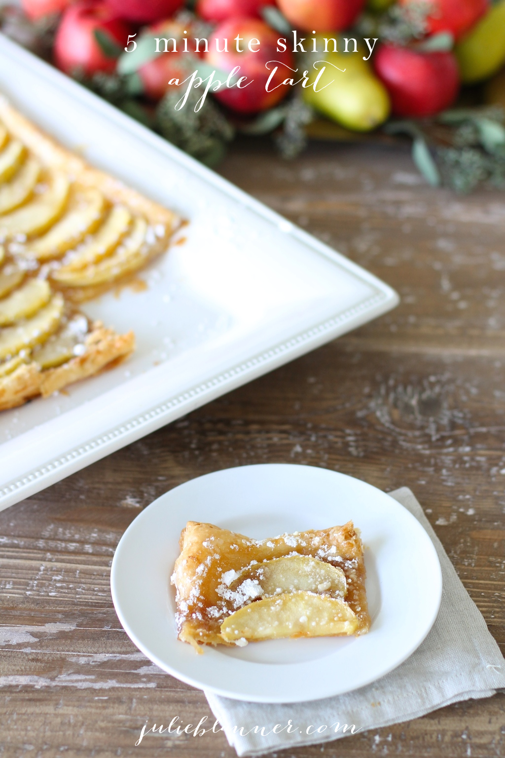 5 Minute Skinny Apple Tart recipe | a favorite fall dessert recipe