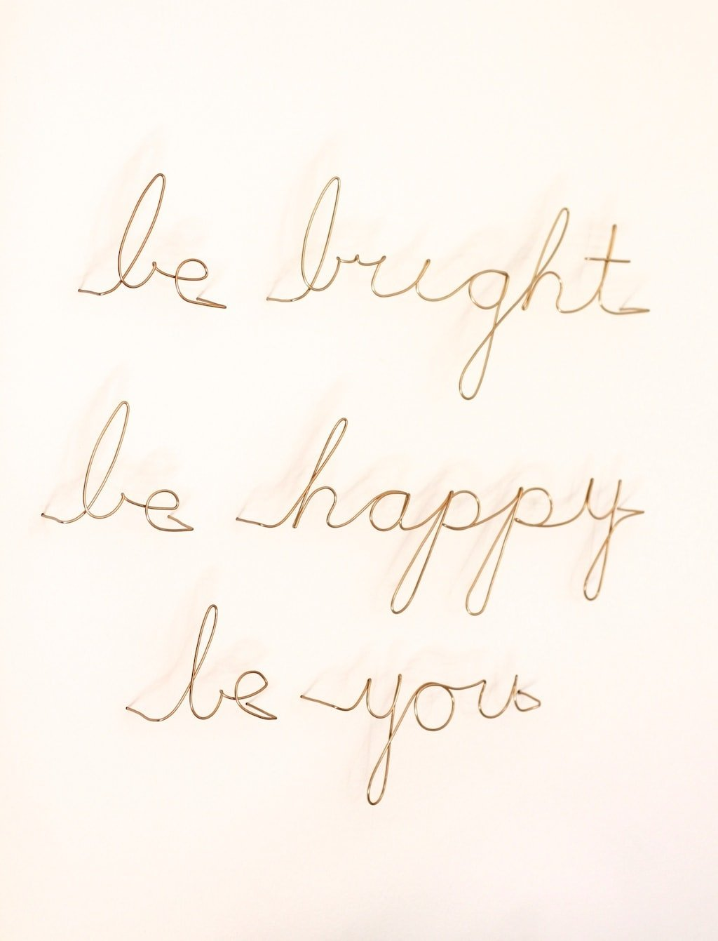 Be Bright Be Happy Be You - beautiful art for the home