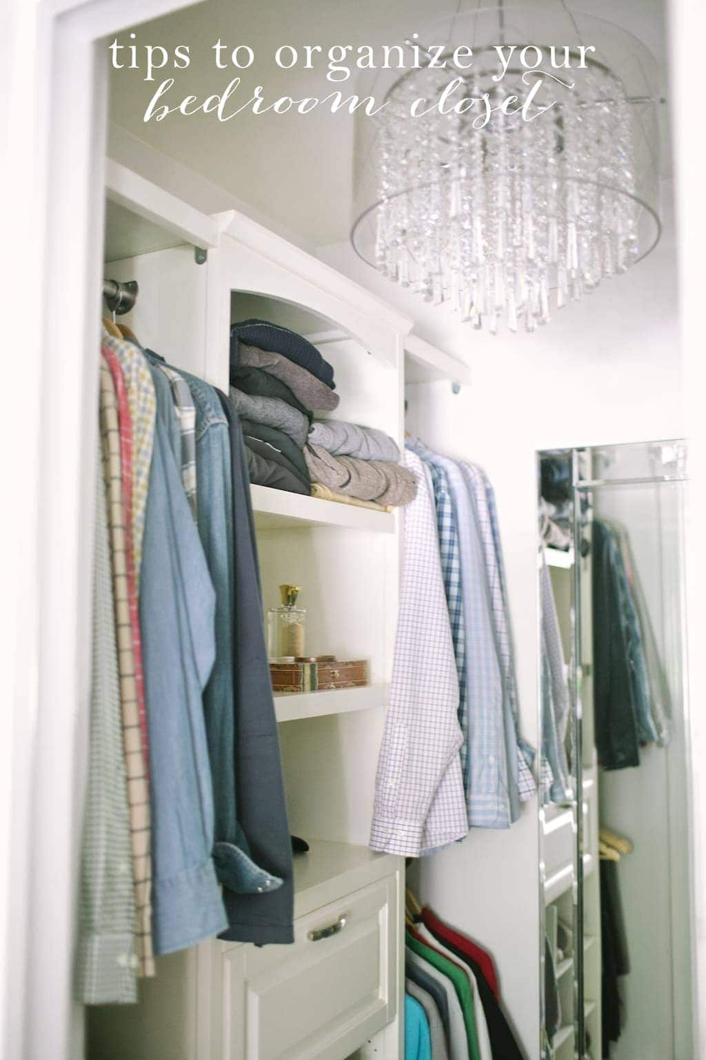 . Tips to Organize your Bedroom Closet