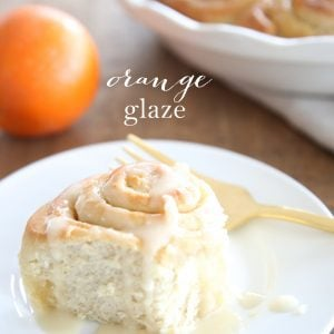A not too sweet orange glaze recipe for rolls & scones