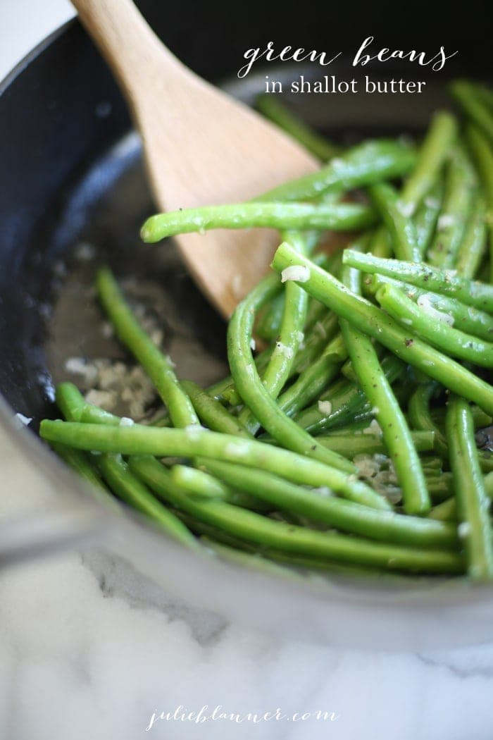 Easy green beans in shallot butter sauce