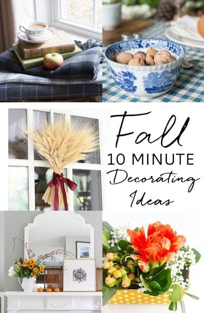 Last minute fall decorating ideas - perfect for Thanksgiving