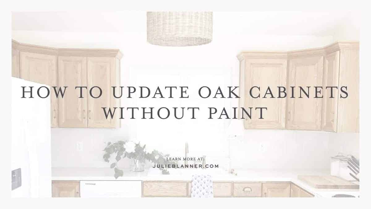 Updating a Kitchen with Oak Cabinets {Without Painting Them}