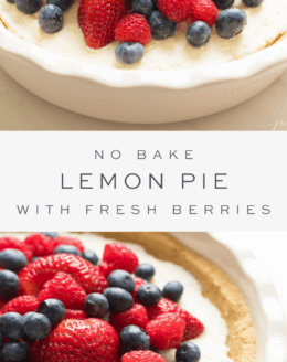 no bake lemon pie topped with fresh berries, overlay text, close up of lemon pie and fresh berries