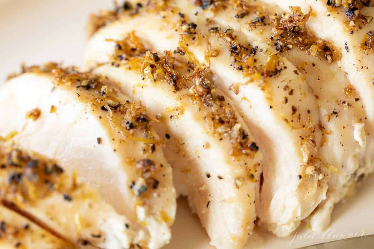 sliced chicken with lemon pepper seasoning.