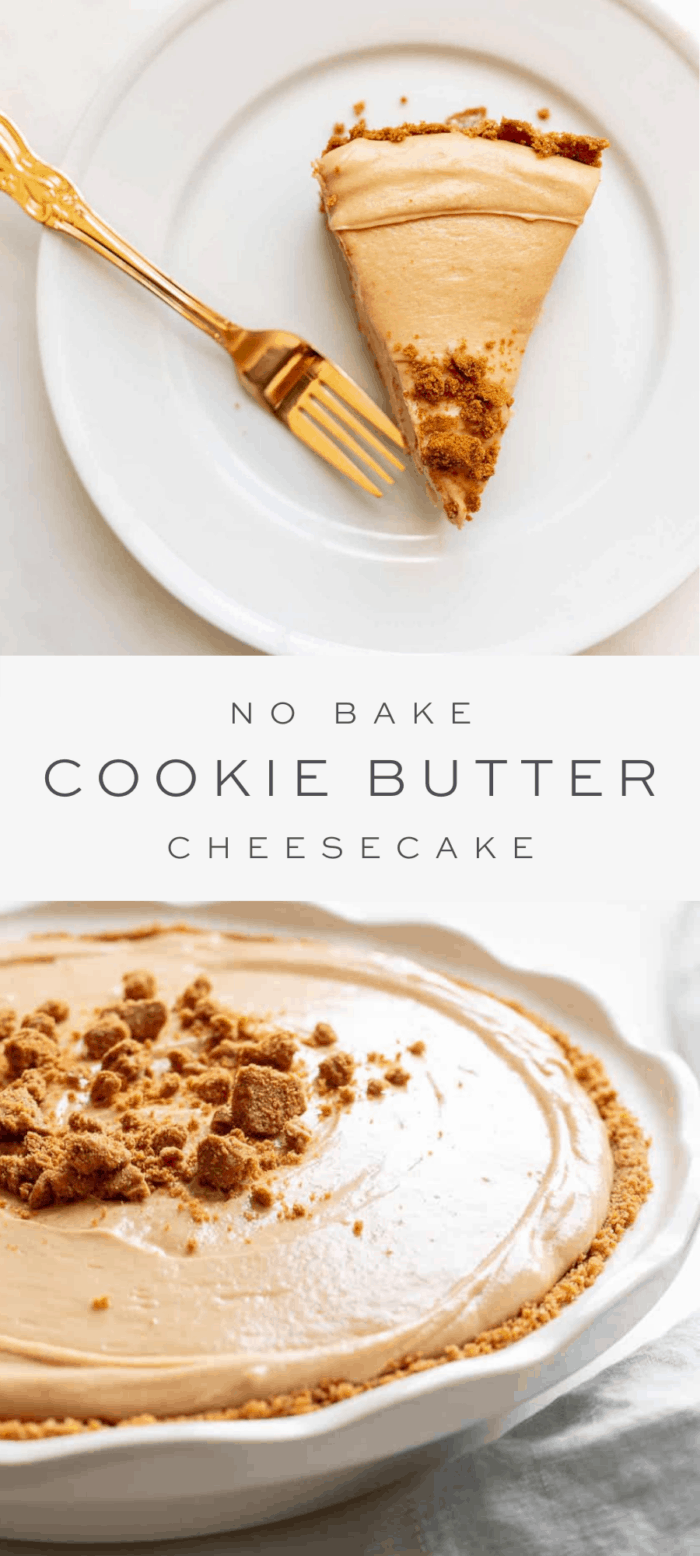 Slice of no bake cookie butter cheesecake, overlay text, whole cookie butter cheese cake in a ceramic pie pan