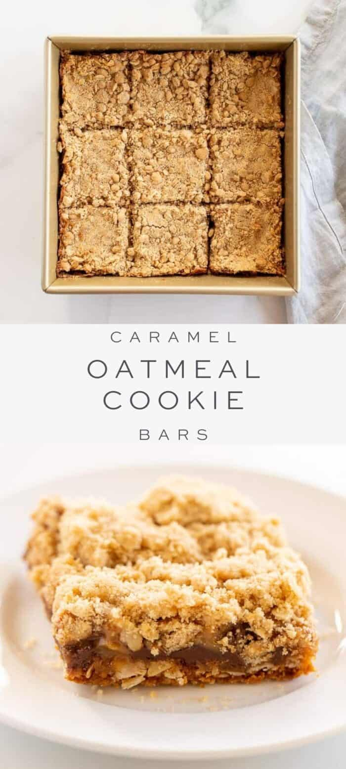 caramel oatmeal cookie bars in baking pan on counter, overlay text, close up of caramel cookie bar on plate