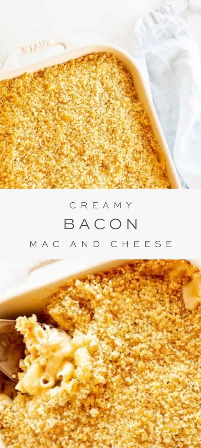 creamy bacon mac and cheese in casserole dish, overlay text, close up of bacon mac and cheese