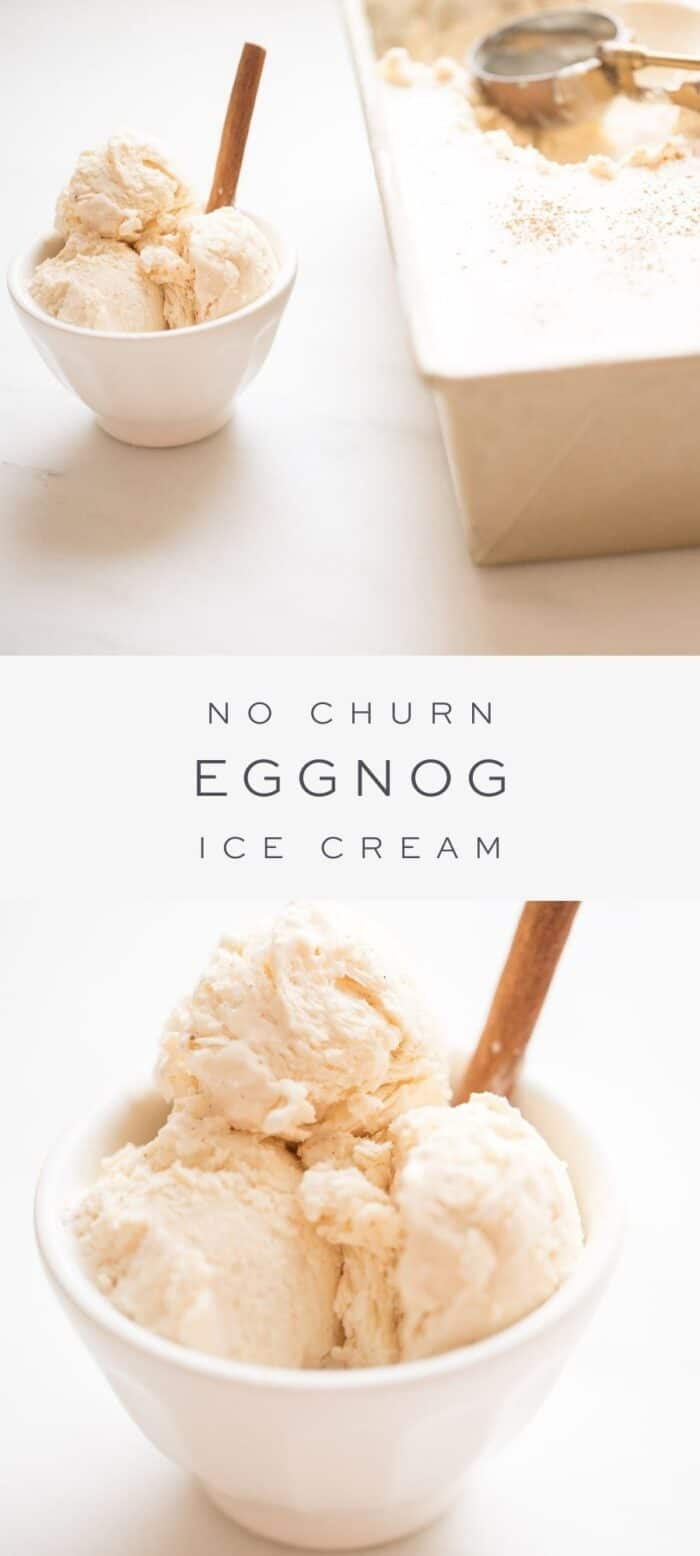 cup of eggnog ice cream next to loaf pan of eggnog ice cream, overlay text, close up of eggnog ice cream