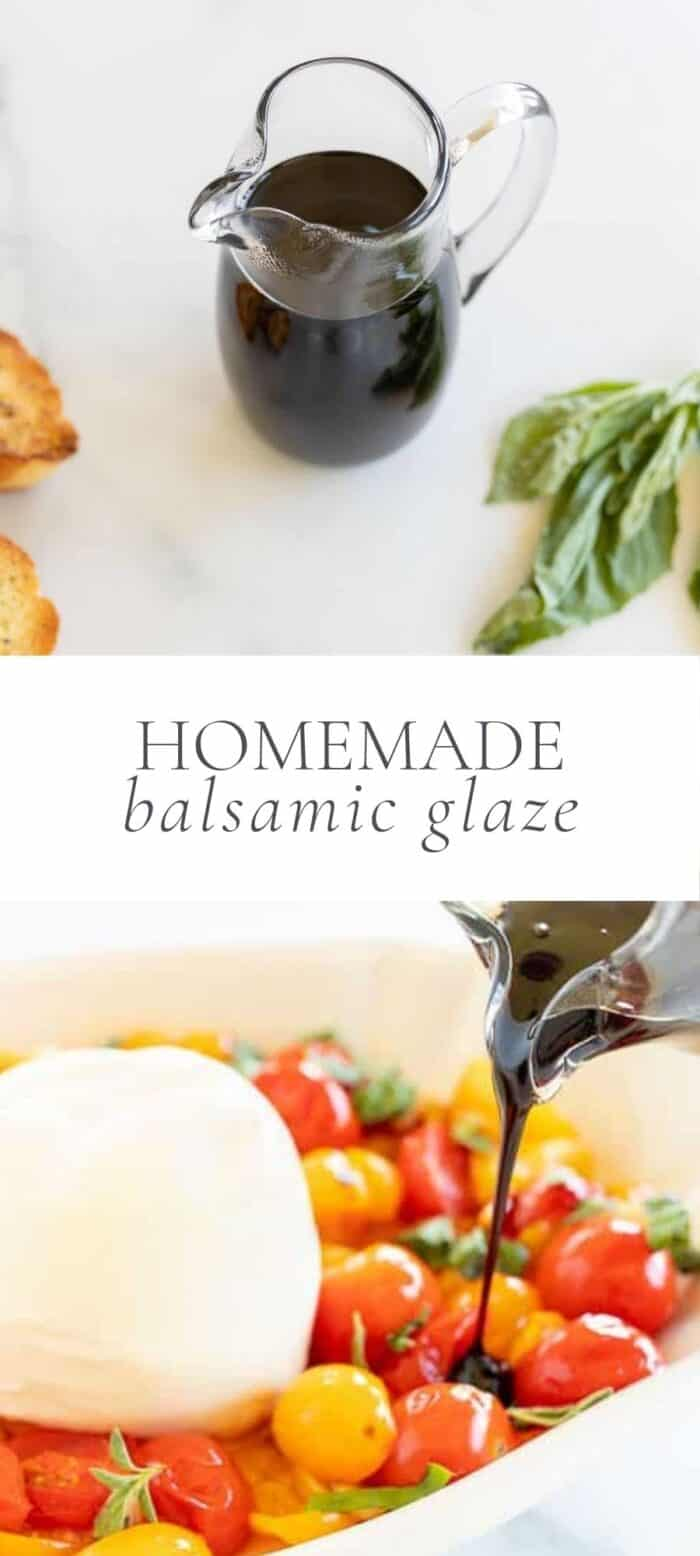 balsamic glaze in clear pitcher, overlay text, balsamic glaze being poured over tomatoes and mozzarella
