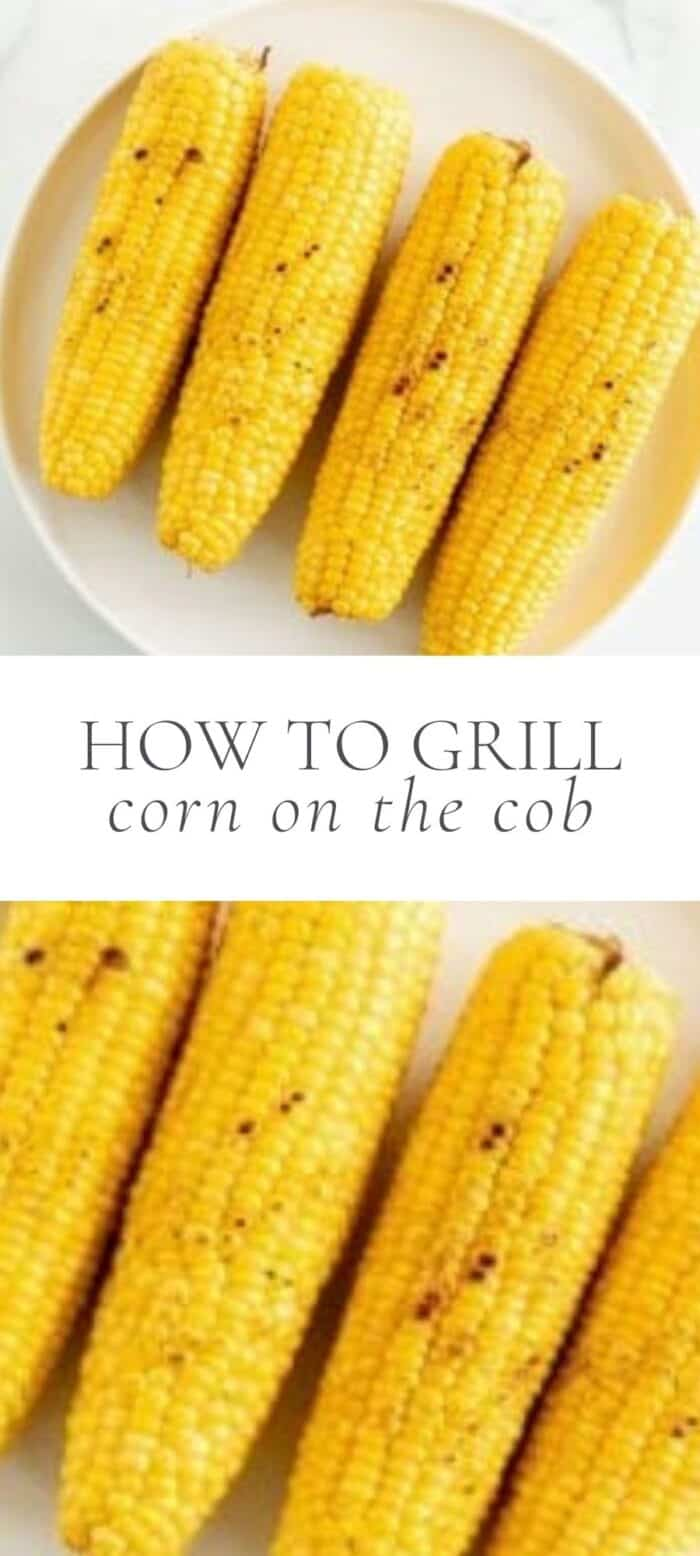 grilled corn on the cob, overlay text, close up of grilled corn on the cob