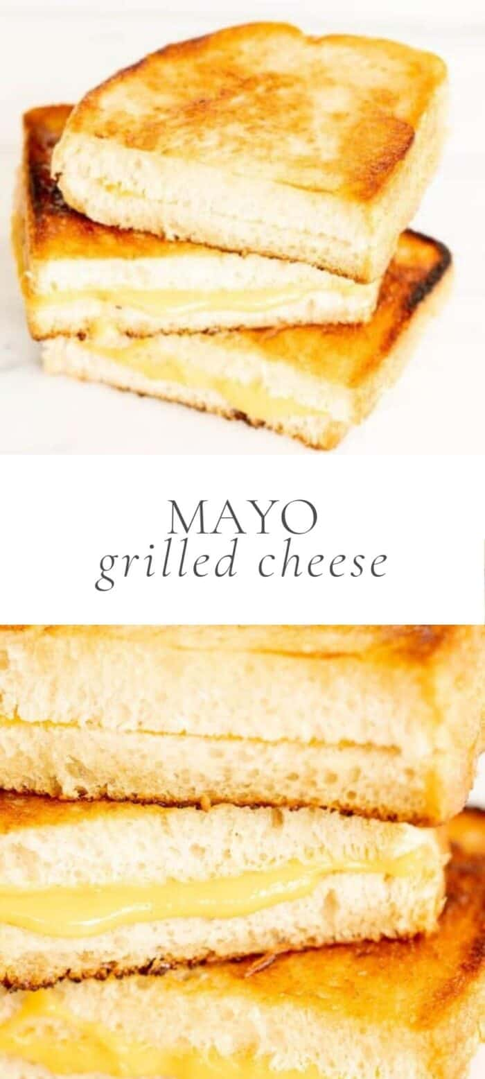 grilled cheese with mayo, overlay text, close up of grilled cheese