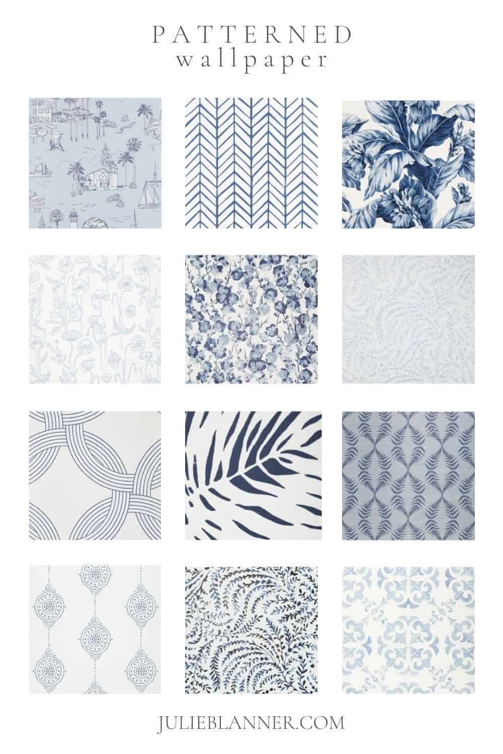 A collage of blue and white patterned Serena and Lily wallpapers, with text at the top that reads Patterned Wallpaper.